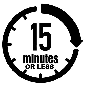15 min or less